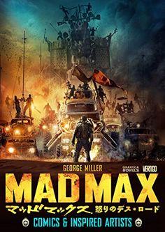 マッドマックス 怒りのデス・ロード(GRAFFICA NOVELS): COMICS & INSPIRED ARTISTS ジョージ・ミラー http://www.amazon.co.jp/dp/4416915357/ref=cm_sw_r_pi_dp_bO6-wb1N60K93 madmax マッドマックス furyroad mad max fury road