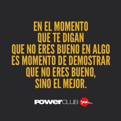 Siempre sé el mejor en todo !! @powerclubpanama #YoEntrenoEnPowerClub
