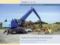 "The new BINE Projektinfo brochure ""Hybrid building machinery"" (11/2015) presents a material handler with a diesel-electric drive. In order to supply the electric motor with electricity, part of the kinetic energy is converted via a generator into electricity and then stored in supercapacitors. These and further optimisation measures enable the excavator to consume up to 40% less diesel while providing additional power reserves for special loads."