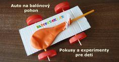 Vyrobte si s deťmi auto na balónový pohon. Pokusy a experimenty pre deti.