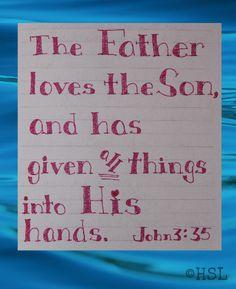 Home Sweet Life: John 3:35