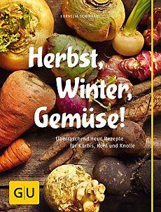 Herbst, Winter, Gemüse! Buch portofrei bei Weltbild.de bestellen