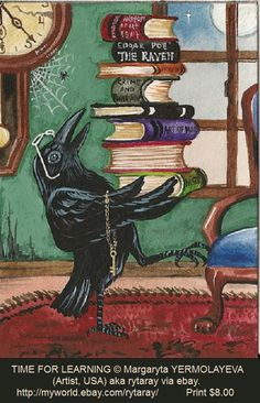 TIME FOR LEARNING © Margaryta YERMOLAYEVA (Artist. USA) aka rytaray via Ebay ... Print $8.00 ... ACEO (Art Card Editions & Originals).  Print of painting. Folk Art. Crow. Raven. Poe. Stack of Books. Clock. Spiderweb.