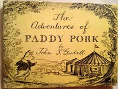 The Adventure's of Paddy Pork.    By John S. Goodall