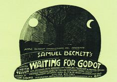 the flickering illusion of faith in waiting for godot an absurdist play by samuel beckett Beyond new critical paradox he could have shouted and could not, begins samuel beckett's first published story, assumption 1 it appeared in transition in 1929 just as ludwig wittgenstein began an epochal reestimation of the peculiar sense such a contradiction can make.