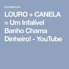 LOURO + CANELA = Um Infalível Banho Chama Dinheiro! - YouTube Herbalism, Youtube, Laura Carvalho, Bath Recipes, Funny Taglines, Therapy, Magick, Psicologia, Celtic