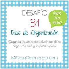 El Desafío 31 Días de Organización te guiará por esas áreas de la casa que siempre se nos olvida organizar. Al final de los 31 días, tu casa estará más ordenada, y se sentirá más ligera y limpia. E…
