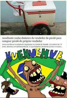 Brasil e brasileiros...
