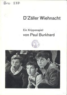 D'Zäller Wiehnacht : ein Krippenspiel by Paul Burkhard | LibraryThing