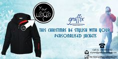 Personalise your #jacket for this #Christmas .. with Graffix Promotionals Inc.