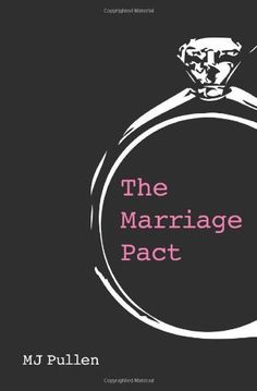 The Marriage Pact by M.J. Pullen, Loved it