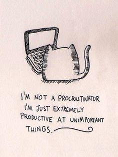 Procrastination [Via @Pauline Hoch Tonkin]