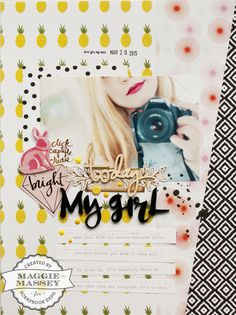 My Girl #layout by Maggie Massey #scrapbook #papercrafts