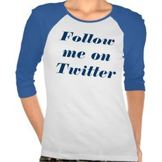 Follow me on Twitter Tee Shirts - SOLD -
