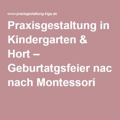 Praxisgestaltung in Kindergarten & Hort – Geburtatgsfeier nach Montessori