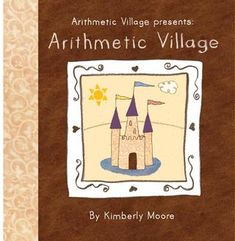 Arithmetic Village [all books available on Issuu]