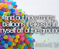 i will do this before i die!!
