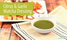 Garlic & Citrus Matcha Dressing. It's delicious over salad or as a marinade!