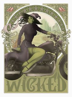 Art Print  - Wicked, Wicked Witch, Wizard of Oz, Elphaba, Motorcycle, Art Nouveau, Mucha, 18 x 24 Poster. $25.00, via Etsy.