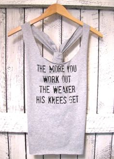 FREE SHIPPING- Work out Tank, Athletic Tank, Gym Tank, Exercise Tank, Fitness Clothes (women, teen girls). $31.95, via Etsy. -I like the cut and the words make me smile