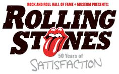 """Rolling Stones: 50 Years of Satisfaction,""""  exhibit at the Rock and Roll Hall of Fame Museum in Cleveland #RollingStones"""