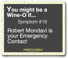 You might be a Wine-O if...  #wine #winehumor #humor