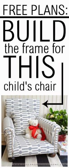 Free plans - build the frame for a child-sized upholstered chair. Upholstery tutorial also available! #ChairUpholstery