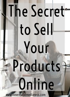 The Secret to Sell Your Products Online - the one simple change you can make to your marketing message to connect with more customers and get more traffic to your website. via @penneyfox