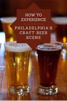 How to experience the Philadelphia, Pennsylvania, Craft Beer Scene