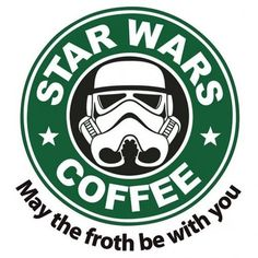 Star Wars Coffee    May the froth be with you