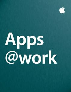 Apps at Work - Apple Inc. - Business | Computers |636304439: Apps at Work - Apple Inc. - Business | Computers |636304439 #Computers