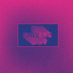 Shivers on Behance
