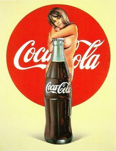 Mel Ramos spent years creating pop art and brought sexual fantasies to post-war America. Vintage Pin up girls ads, pin-ups. Robert Rauschenberg, Coca Cola Vintage, Coca Cola Poster, Coca Cola Ad, Coke Ad, Museum Ludwig Köln, Pin Up Girls, Jasper Johns, Poster S