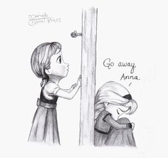 Go Away, Anna. Decided to draw the other side of the door when Elsa says that. Artist: Moriah Q. Disney Princess Drawings, Disney Sketches, Disney Drawings, Cartoon Drawings, Pencil Art Drawings, Art Drawings Sketches, Cute Drawings, Cute Disney, Disney Art