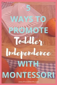 Buiding you child's independence doesn't have to be hard work. Check out these ways we promote toddler independence with Montessori. #montessoriactivities #montessoriathome  #montessoriinspired #montessori  #toddler #independence #2yearolds #practicallife #practicallifeskills