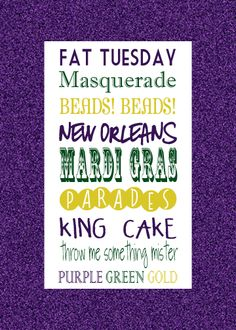 Go to New Orleans during Mardi Gras