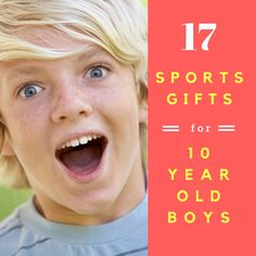 Best Gifts For 10 Year Old Boys Who Like Sports 17 Toys Gift Ideas