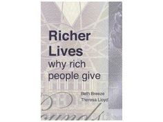 Why do wealthy donors give to charity? New book 'Richer Lives' explains