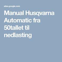 Manual Husqvarna Automatic fra 50tallet til nedlasting