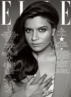 """Elle released four covers for its February """"Women in Television"""" issue on Tuesday, featuring Amy Poehler (Parks and Recreation), Zooey Deschanel (New Girl), Allison Williams (Girls) and Mindy Kaling (The Mindy Project). Mindy Kaling, Zooey Deschanel, Kelly Kapoor, Elle Magazine, Model Magazine, The Office, Vanity Fair, Marie Claire, Fashion Magazine Cover"""