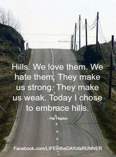 #quotes #running #hills