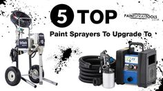 5 Top Paint Sprayers To Upgrade To