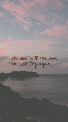 The sun will rise and we will try again. Twenty one pilots Lyric Quotes, Words Quotes, Motivational Quotes, Inspirational Quotes, Sayings, Lyrics, Qoutes, Quotations, The Words