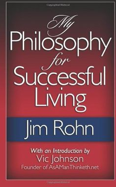 Great Book.  A must read.  My Philosophy For Successful Living by Jim Rohn, http://www.amazon.com/dp/0983841594/ref=cm_sw_r_pi_dp_YVf6qb1455FTY