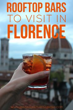 5 Scenic Rooftop Bars To Hit In Florence | Miss Adventures Abroad