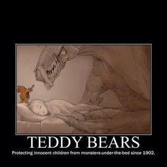 Funny pictures about Why you should always sleep with a Teddy bear. Oh, and cool pics about Why you should always sleep with a Teddy bear. Also, Why you should always sleep with a Teddy bear photos. I Smile, Make Me Smile, Doug Funnie, Monster Under The Bed, Innocent Child, Demotivational Posters, No Kidding, Haha, Funny Pictures