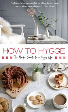 "How to Hygge is subtitled ""The Secrets of Nordic Living"" and written from a Norwegian American point of view. I sometimes feel that Norway is the poor relative in the Hygge world: they …"
