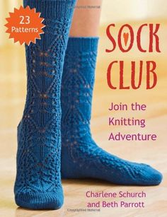 Sock Club: Join the Knitting Adventure von Charlene Schurch http://www.amazon.de/dp/156477936X/ref=cm_sw_r_pi_dp_MVR0vb0S6HN2Q