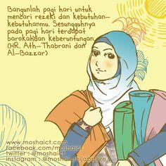 """""""Bangunlah pagi hari untuk mencari rezeki dan kebutuhan-kebutuhanmu. Sesungguhnya pada pagi hari terdapat barokah dan keberuntungan."""" -HR. Ath-Thabrani dan Al-Bazzar [www.moshaict.com] Muslim Quotes, Islamic Quotes, Self Reminder, Islam Quran, Do Your Best, Hadith, Motto, Just Love, Allah"""