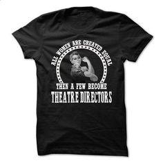 THEATRE-DIRECTORS - All Women - #striped shirt #design tshirt. SIMILAR ITEMS…